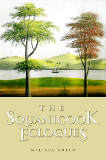 The Squanicook Eclogues by Melissa Green